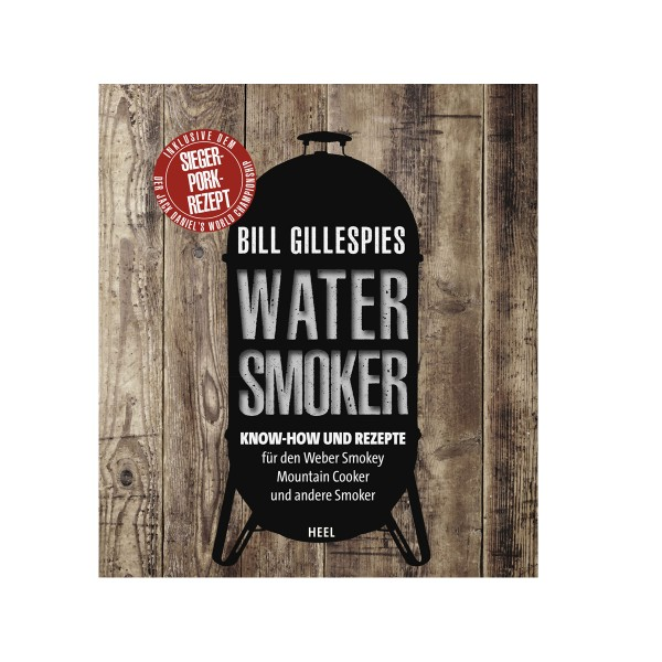 Bill Gillespies Watersmoker - Bill Gillespies - Heel Verlag