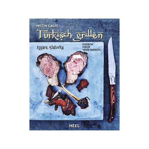Türkisch Grillen - Matin Calis - Heel Verlag