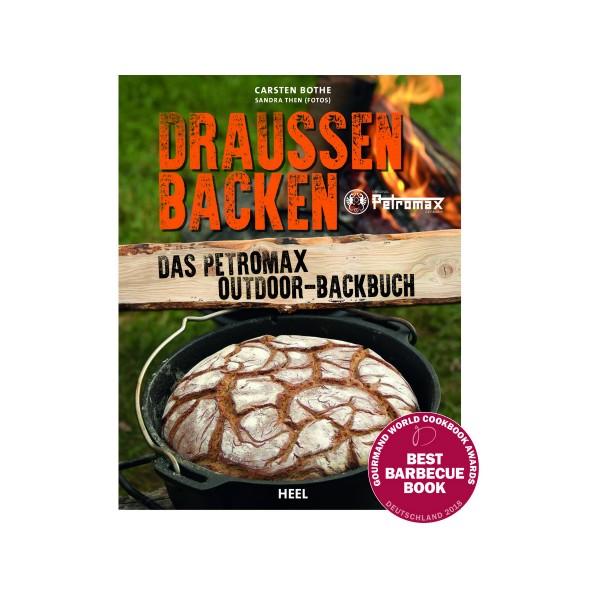 Draussen Backen - Petromax Outdoor Kochbuch - Carsten Bothe - Heel Verlag