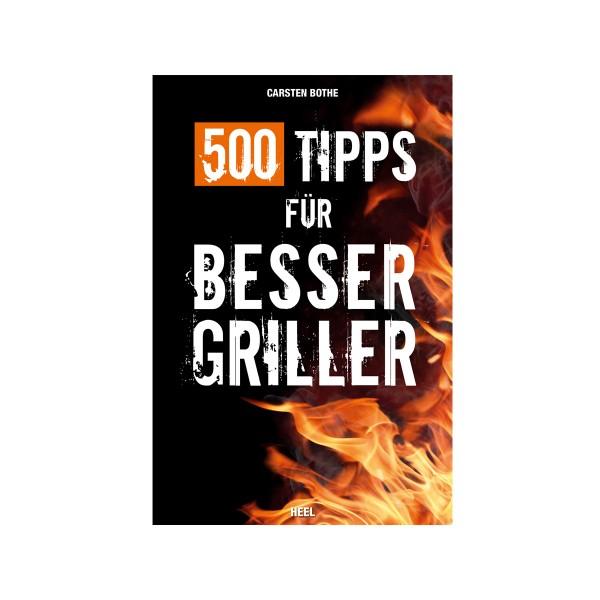 500 Tipps für Bessergriller - Carsten Bothe - Heel Verlag