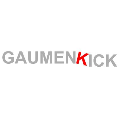 GAUMENKICK